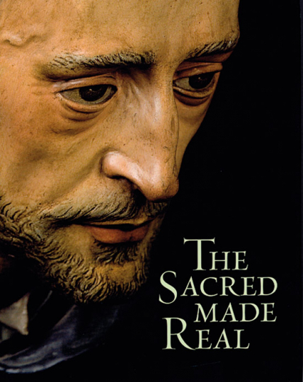 The Sacred Made Real. Spanish Painting and Sculpture 1600-1700.