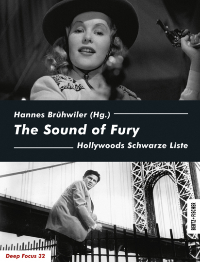 The Sound of Fury. Hollywoods Schwarze Liste.