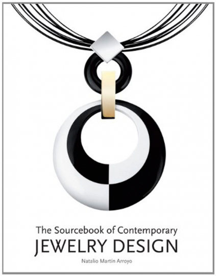 The Sourcebook of Contemporary Jewelry Design.