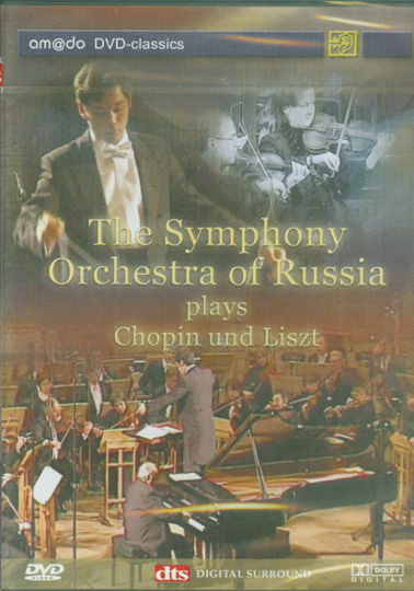 The Symphony Orchestra of Russia plays Chopin & Liszt, DVD