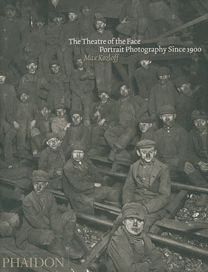 The Theatre of the Face. Portrait Photography Since 1900.