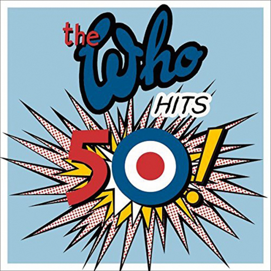 The Who. The Who Hits 50 ! (Deluxe Edition). 2 CDs.