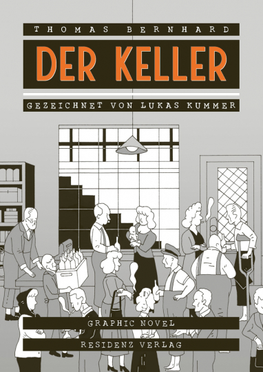 Thomas Bernhard. Der Keller. Eine Entziehung. Graphic Novel.