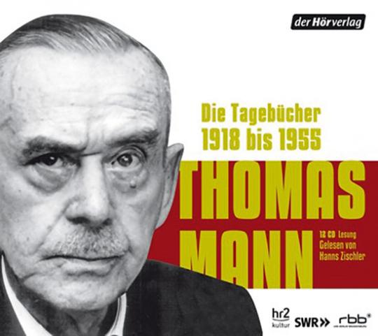 Thomas Mann. Die Tagebücher 1918 bis 1955.