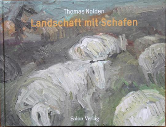 Thomas Nolden. Landschaft mit Schafen.