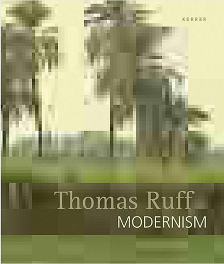 Thomas Ruff. Modernism.