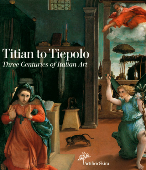 Titian to Tiepolo. Three Centuries of Italian Art.