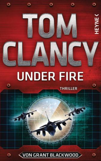 Tom Clancy. Under Fire. Thriller.