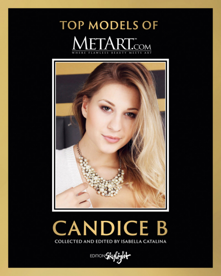 Top Models of MetArt. Candice B. Original Deutsch-Englische Edition.