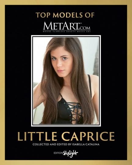 Top Models of MetArt. Little Caprice. Original Deutsch-Englische Edition.