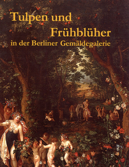 Tulpen und Frühblüher in der Berliner Gemäldegalerie