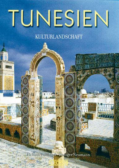 Tunesien - Kulturlandschaft