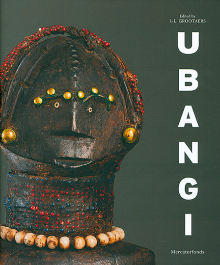 Ubangi. Art and Cultures From The African Heartland.