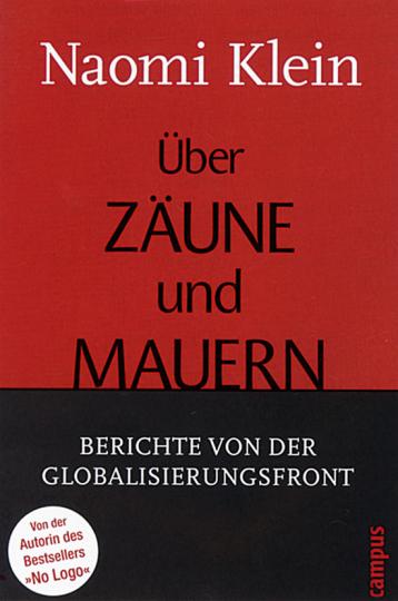 Über Zäune und Mauern - Berichte von der Globalisierungsfront