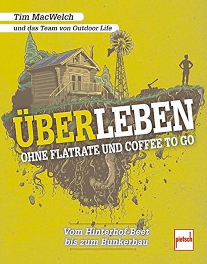 ÜBERLEBEN - Ohne Flatrate und Coffee To Go