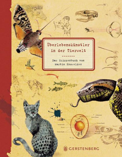 Überlebenskünstler in der Tierwelt. Das Skizzenbuch von Martin Knowelden.