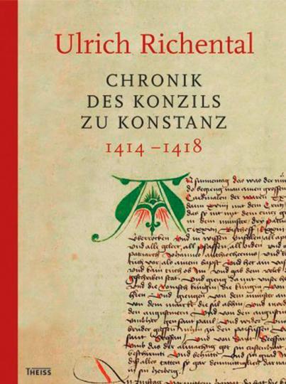 Ulrich Richental. Chronik des Konzils zu Konstanz 1414-1418.