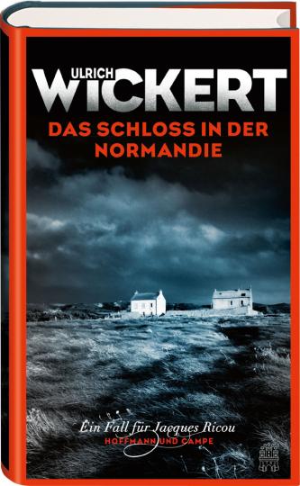 Ulrich Wickert. Das Schloss in der Normandie.