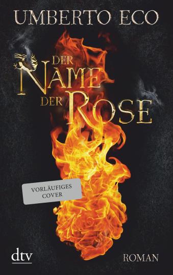Umberto Eco. Der Name der Rose. Roman.