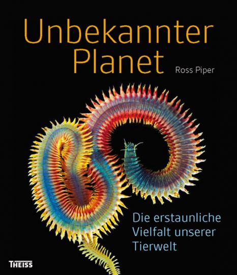 Unbekannter Planet. Die erstaunliche Vielfalt unserer Tierwelt.