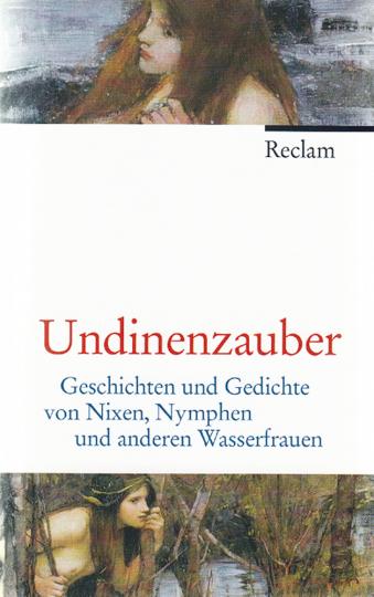 Undinenzauber - Geschichten und Gedichte von Nixen, Nymphen und anderen Wasserfrauen
