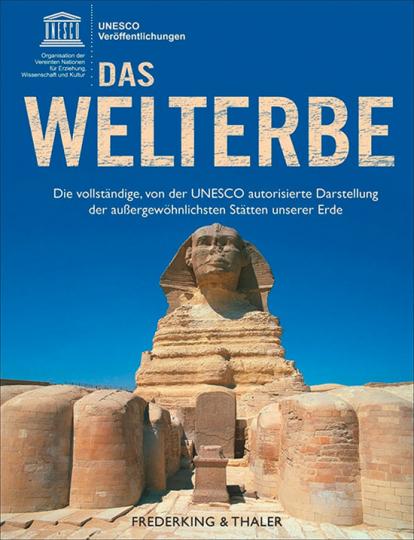 UNESCO. Das Welterbe.