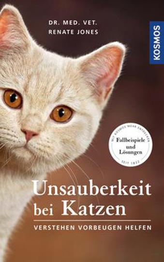 Unsauberkeit bei Katzen. Verstehen, vorbeugen, helfen.