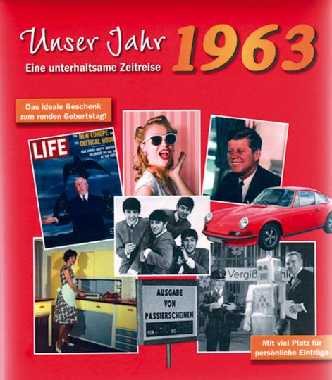 Unser Jahr 1963