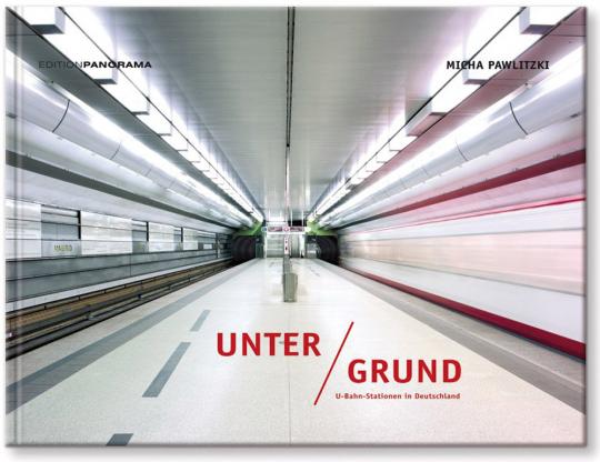 Unter/Grund. U-Bahn-Stationen in Deutschland.