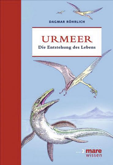 Urmeer. Die Entstehung des Lebens.