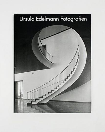 Ursula Edelmann Fotografien Architektur und Kunst in Frankfurt von 1950 bis heute.
