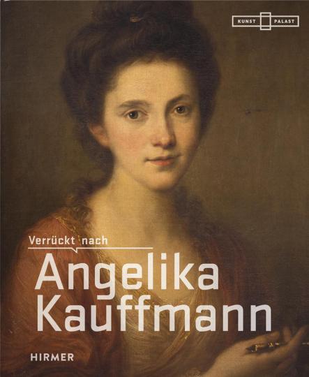 Verrückt nach Angelika Kauffmann.