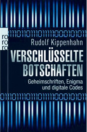 Verschlüsselte Botschaften - Geheimschrift, Enigma und digitale Codes