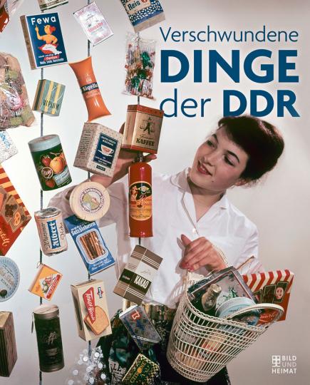 Verschwundene Dinge der DDR.