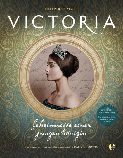 Victoria. Geheimnisse einer jungen Königin.