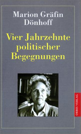 Vier Jahrzehnte politischer Begegnungen