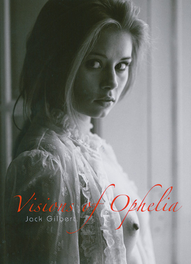 Visions of Ophelia.