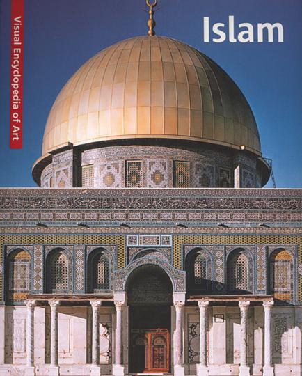 Visuelle Enzyklopädie - Islam.