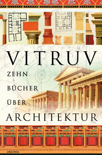 Vitruv. Zehn Bücher über Architektur.