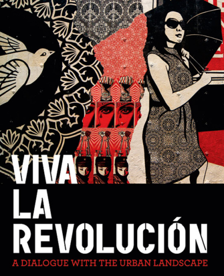 Viva la Revolucion. A Dialogue with Urban Landscape.
