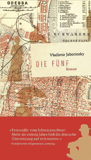 Vladimir Jabotinsky. Die Fünf. Erfolgsausgabe.