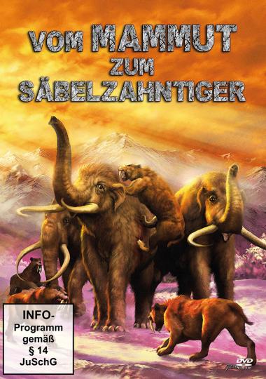 Vom Mammut zum Säbelzahntiger (DVD)