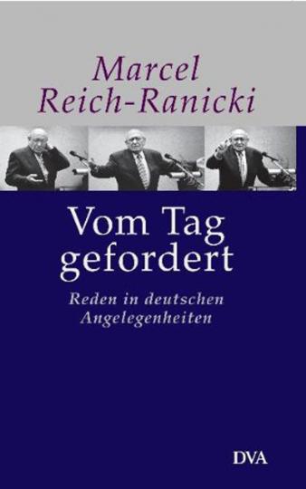 Vom Tag gefordert - Reden in deutschen Angelegenheiten