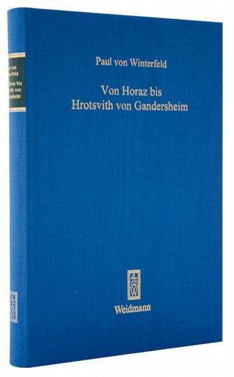 Von Horaz bis Hrotsvith von Gandersheim - Gesammelte Schriften