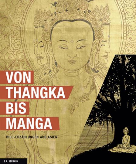 Von Thangka bis Manga. Bild-Erzählungen aus Asien.