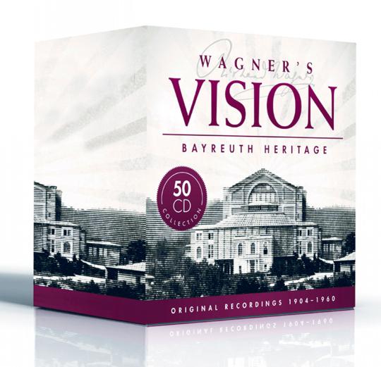 Wagners Vision - Das Erbe von Bayreuth 50 CDs