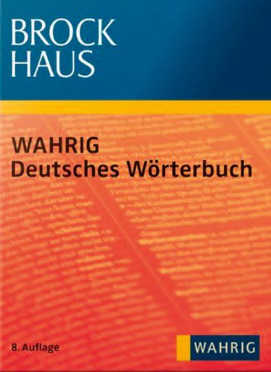 Wahrig. Deutsches Wörterbuch.