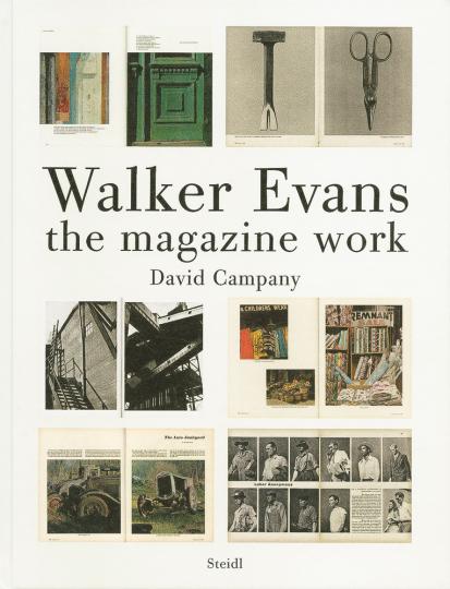 Walker Evans. The Magazine Work.