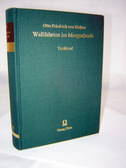 Wallfahrten im Morgenlande 2 Bände