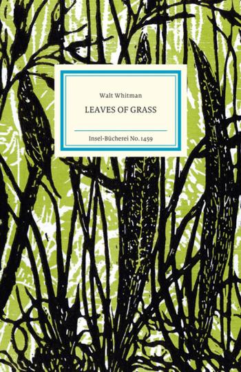 Walt Whitman. Leaves of Grass.
